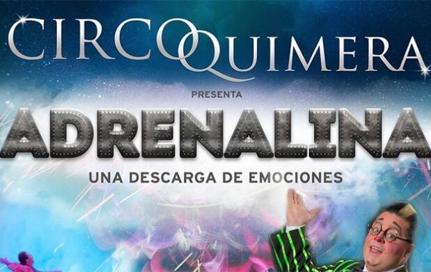 Entradas para el Circo Quimera 'Adrenalina'