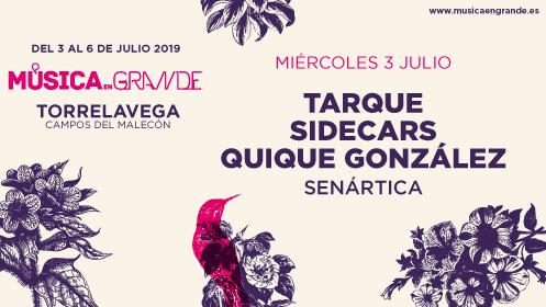"Entradas ""Música en Grande"". Tarque + Sidecars + Quique González"