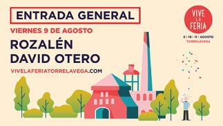 Entradas Vive la Feria Torrelavega. Rozalén, David Otero + artista invitado